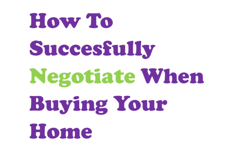 How to Negotiate When Buying a House