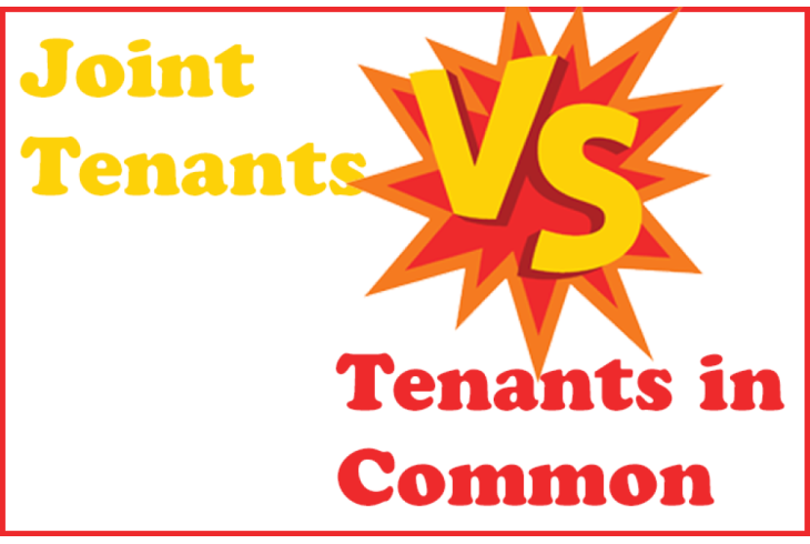 Joint Tenancy vs Tenants in Common - Pros and Cons